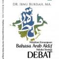 Melejitkan Kemampuan Bahasa Arab Aktif Melalui Strategi Debat