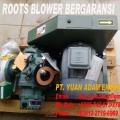Root Blower Supplay Udara Kolam Bioflok