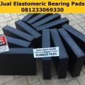 Pabrik Karet Elastomer Jembatan 081233069330